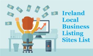 Ireland Local SEO Citation Lists & Free Business Directories