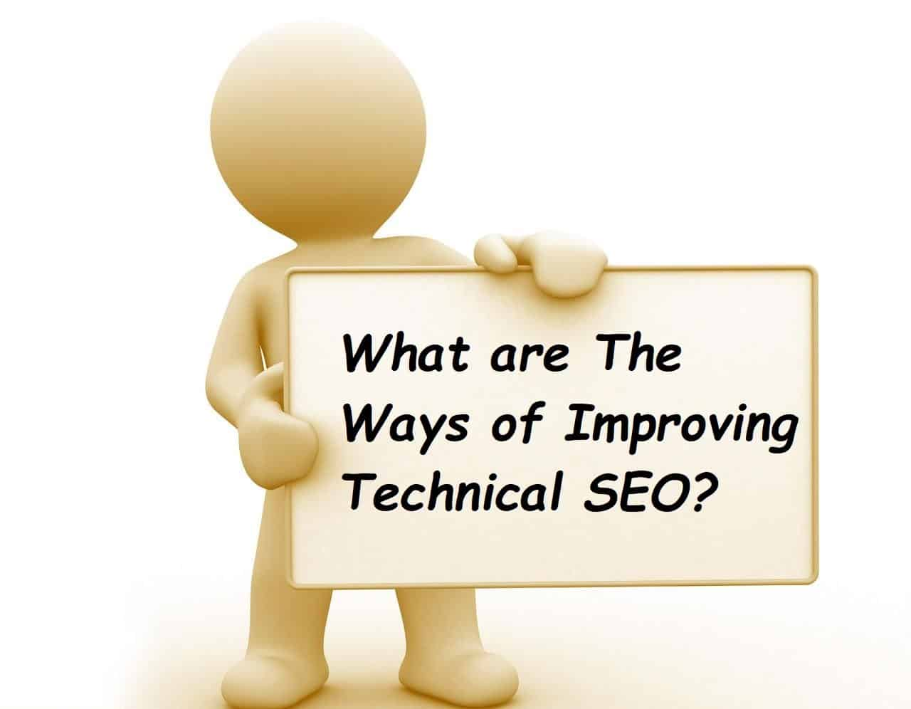Ways of Improving Technical SEO