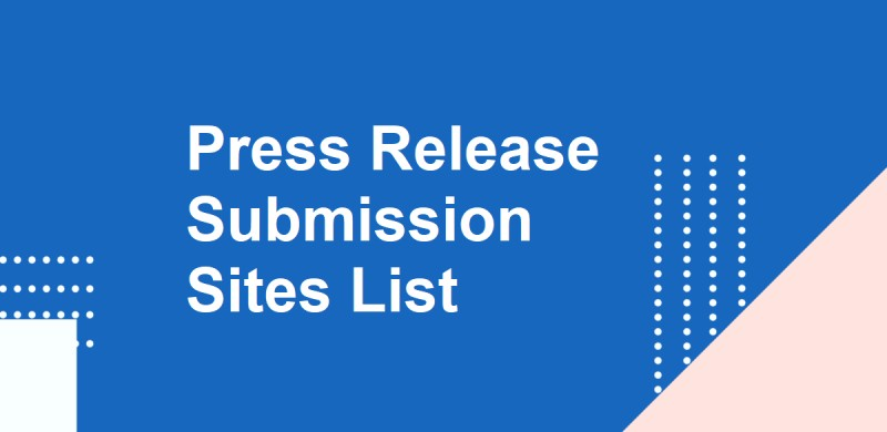 75+ Free Press Release Submission Sites